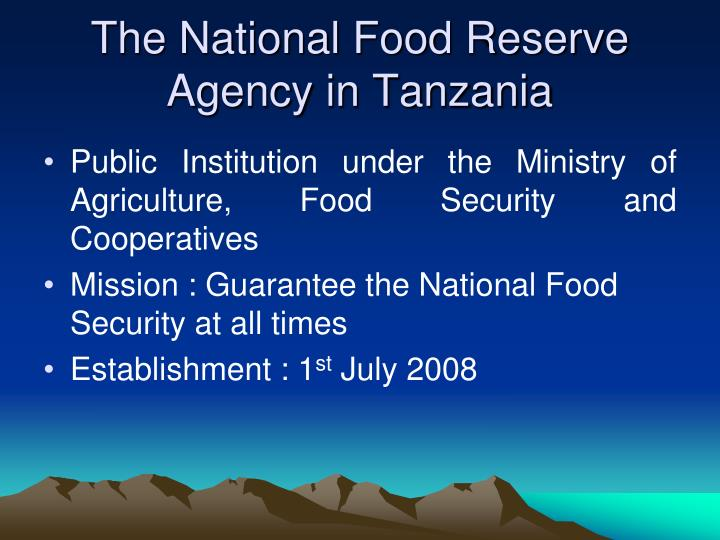 The national food reserve agency in tanzania