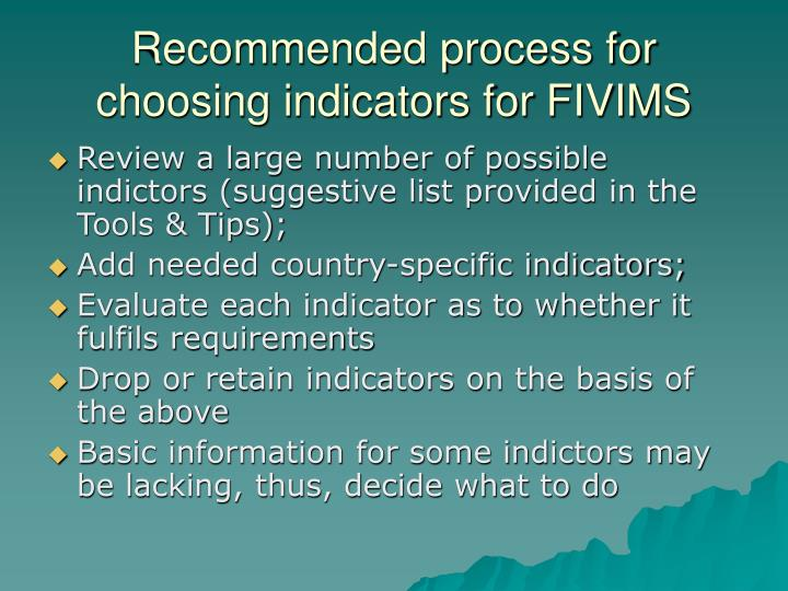 Recommended process for choosing indicators for FIVIMS