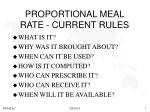 proportional meal rate current rules