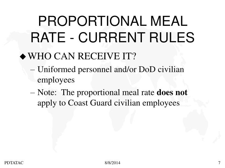 PROPORTIONAL MEAL RATE - CURRENT RULES