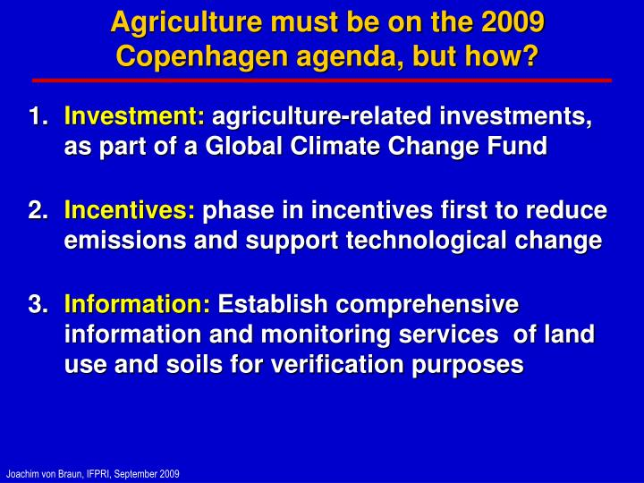Agriculture must be on the 2009 Copenhagen agenda, but how?