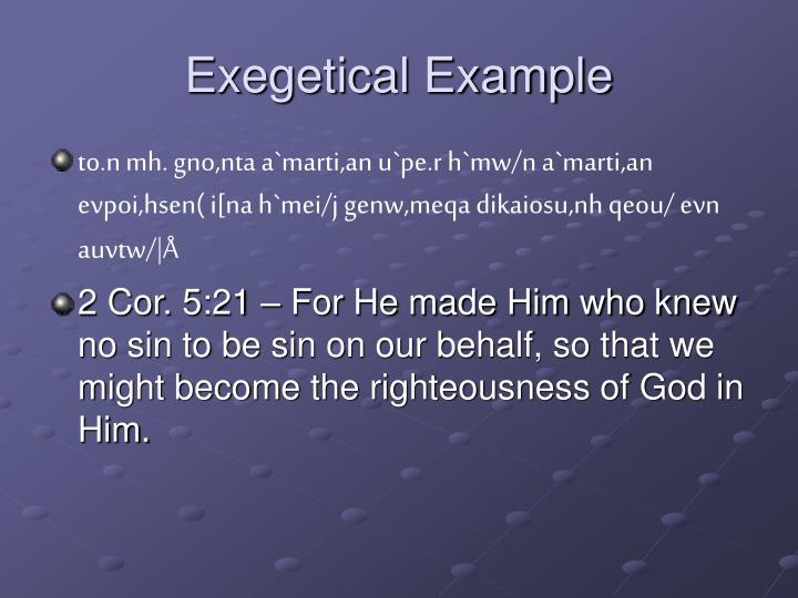 Exegetical Example