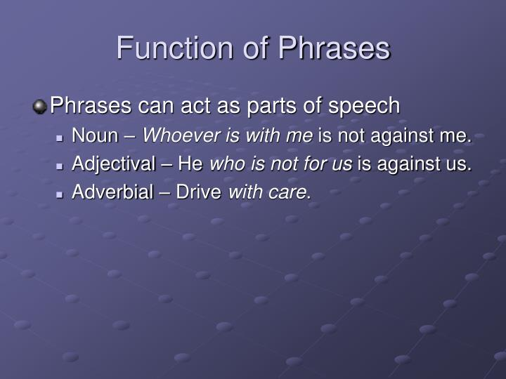 Function of Phrases