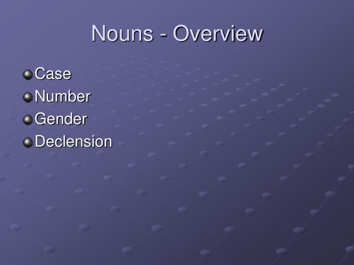 Nouns - Overview