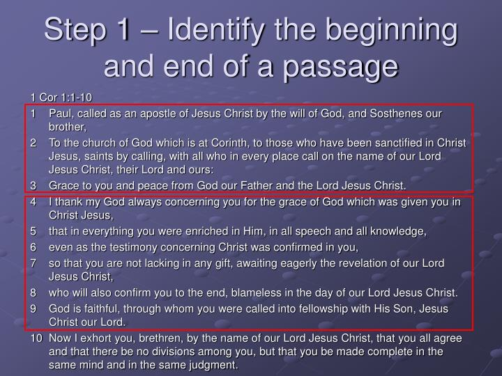 Step 1 – Identify the beginning and end of a passage