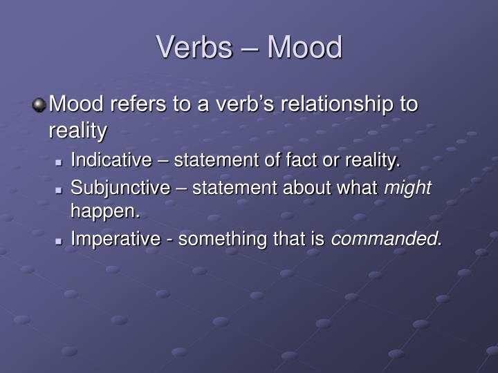 Verbs – Mood