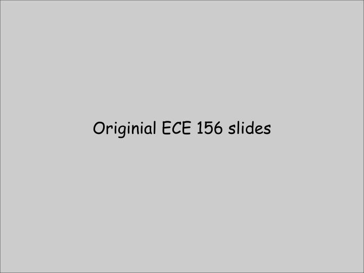 Originial ECE 156 slides