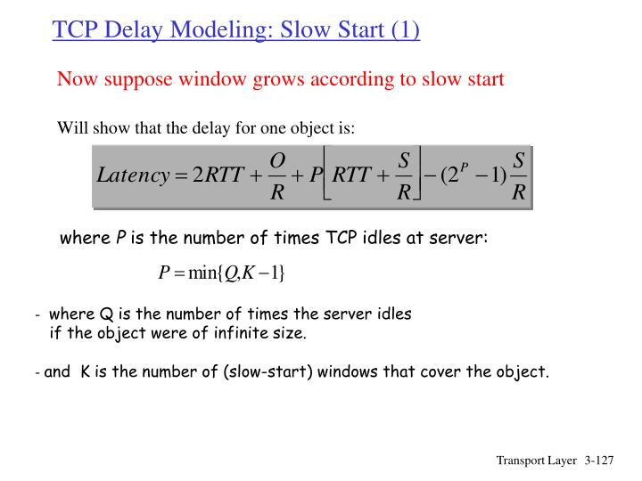 TCP Delay Modeling: Slow Start (1)