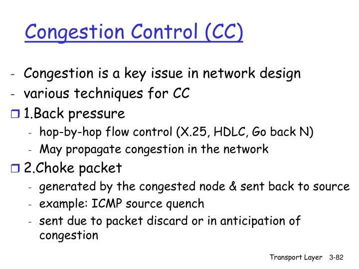 Congestion Control (CC)