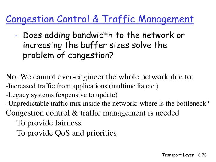 Congestion Control & Traffic Management