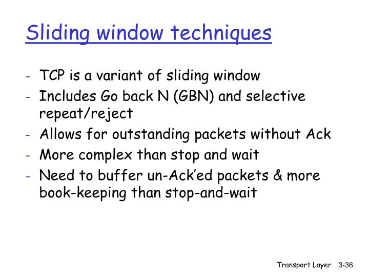 Sliding window techniques