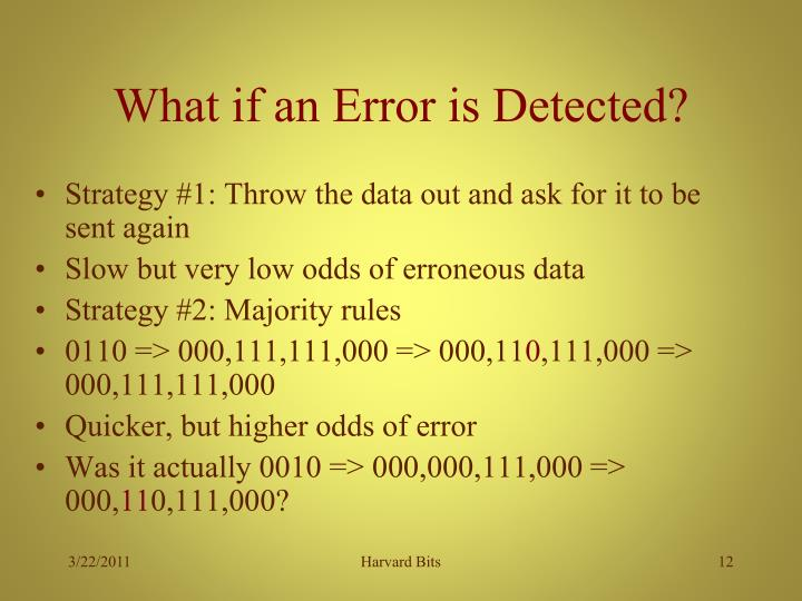 What if an Error is Detected?