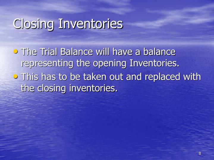 Closing Inventories