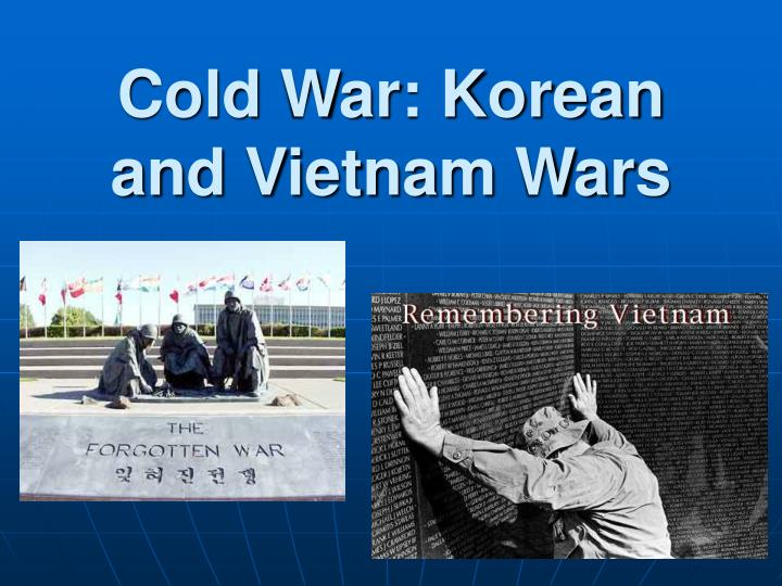 cold war korean and vietnam wars