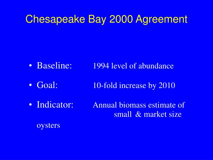 Chesapeake bay 2000 agreement