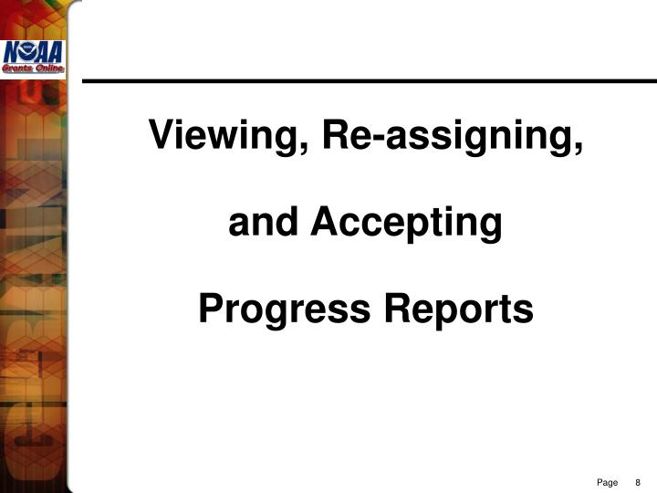 Viewing, Re-assigning,