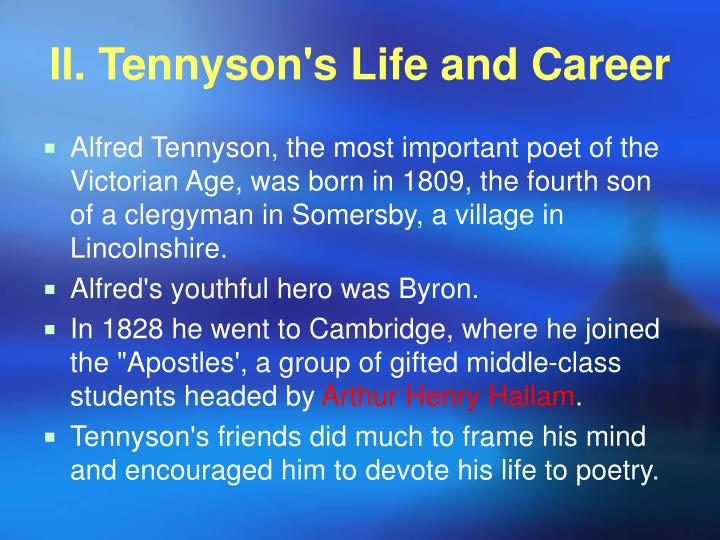 II. Tennyson's Life and Career