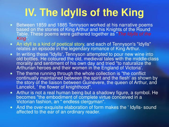 IV. The Idylls of the King
