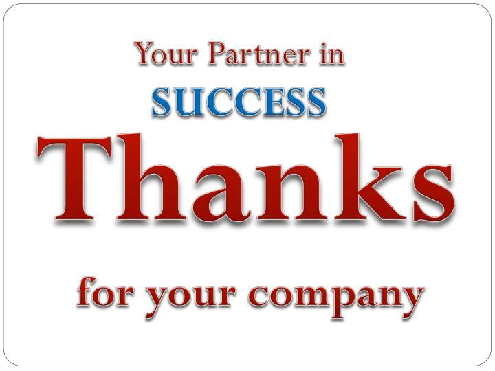 Your Partner in