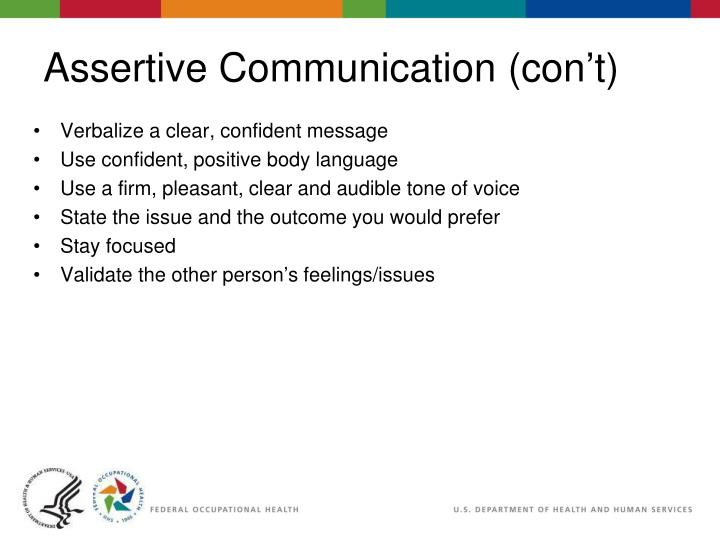 Assertive Communication (con't)