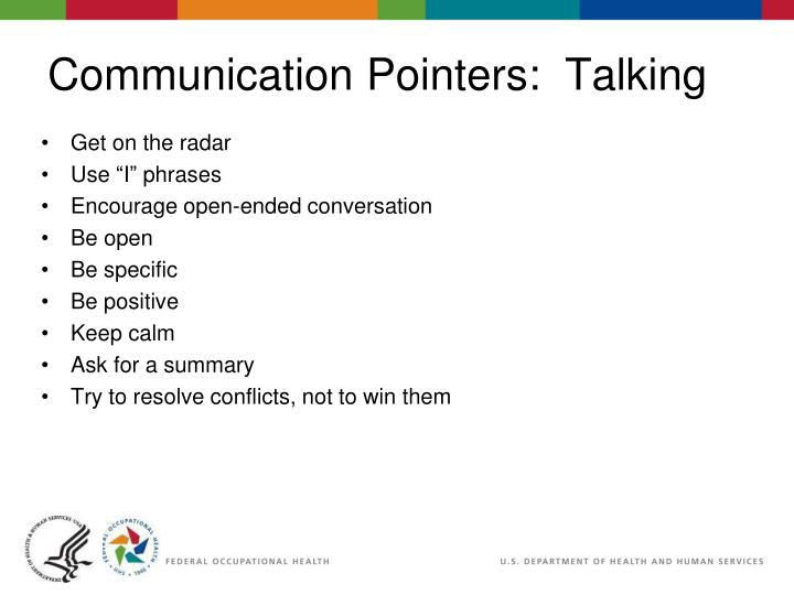 Communication Pointers:  Talking