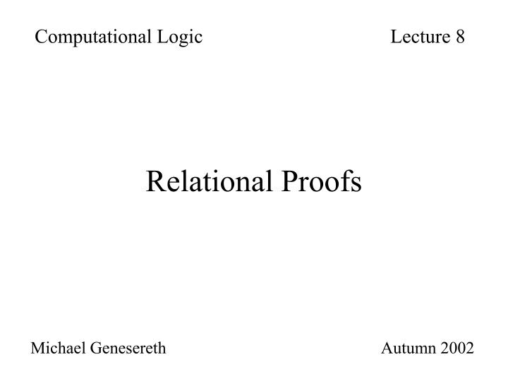 Relational proofs