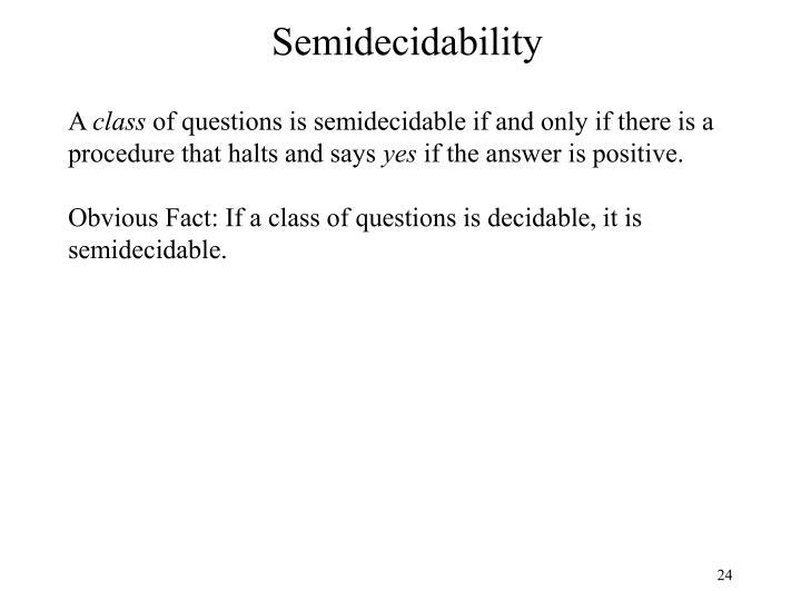 Semidecidability