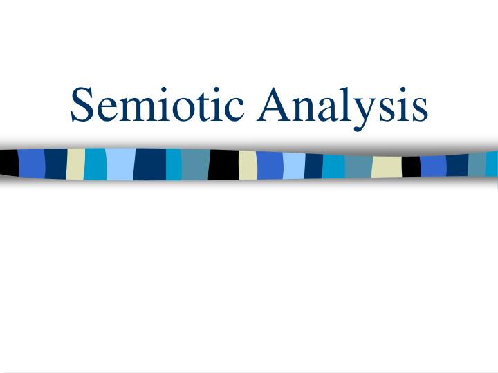 methodology essay semiotic analysis