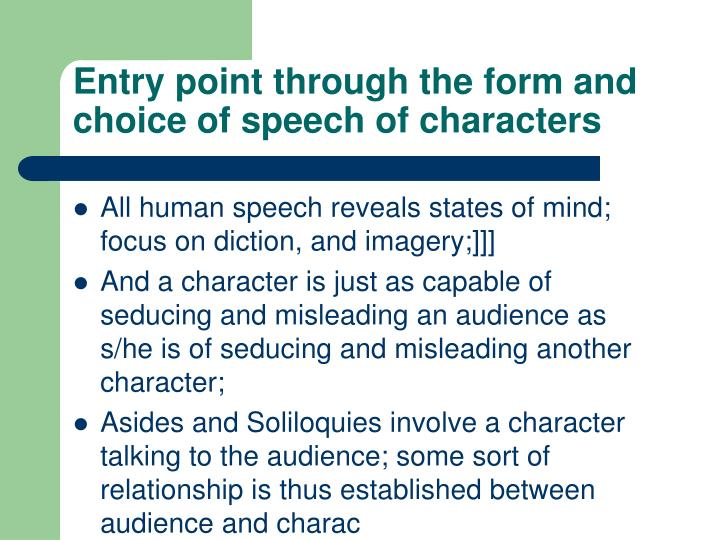 Entry point through the form and choice of speech of characters