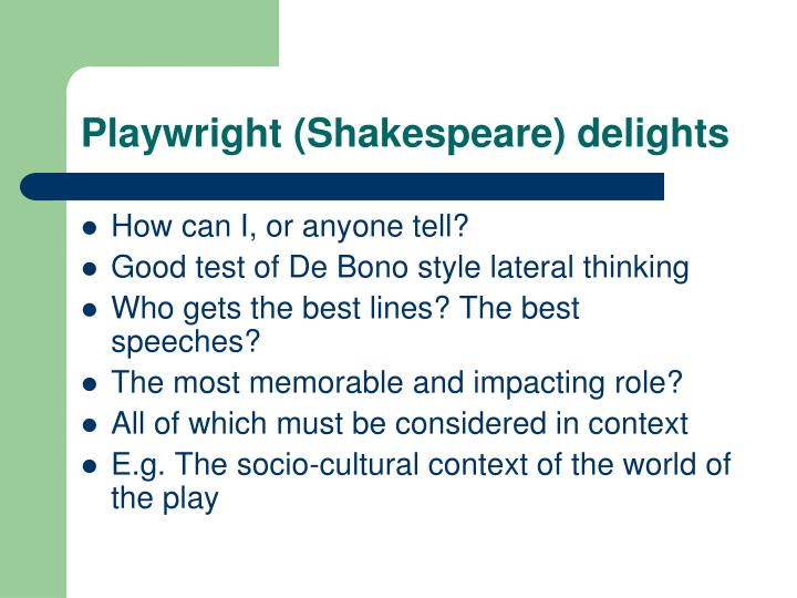 Playwright (Shakespeare) delights