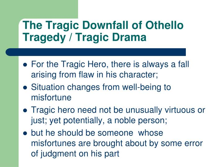 The Tragic Downfall of Othello