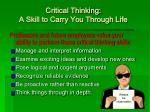 critical thinking a skill to carry you through life