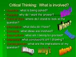 critical thinking what is involved