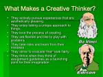 what makes a creative thinker