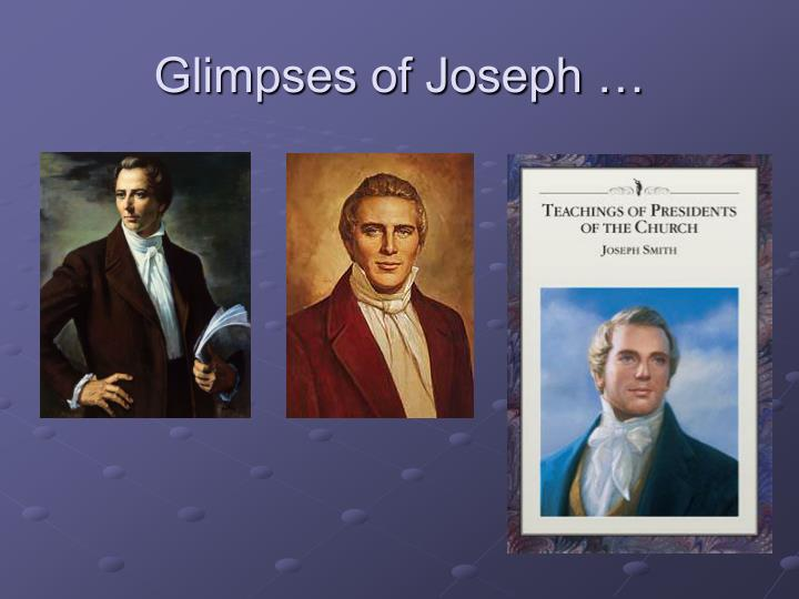 Glimpses of Joseph …