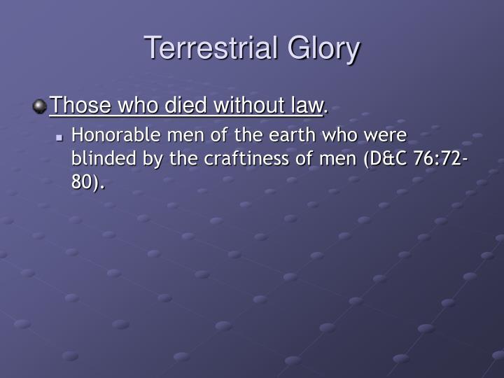 Terrestrial Glory
