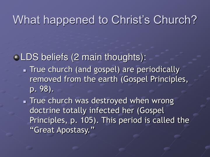 What happened to Christ's Church?