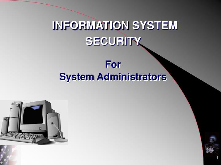 For system administrators