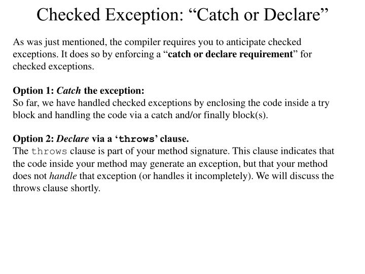"Checked Exception: ""Catch or Declare"""