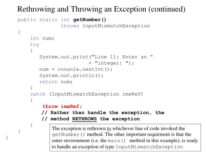 Rethrowing and Throwing an Exception (continued)
