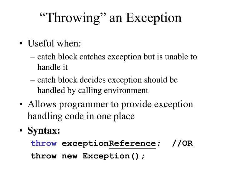 """Throwing"" an Exception"
