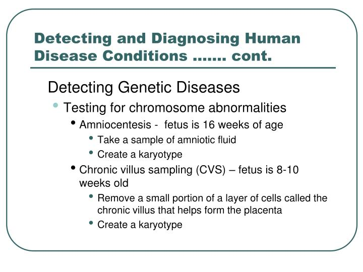 Detecting and Diagnosing Human Disease Conditions ……. cont.