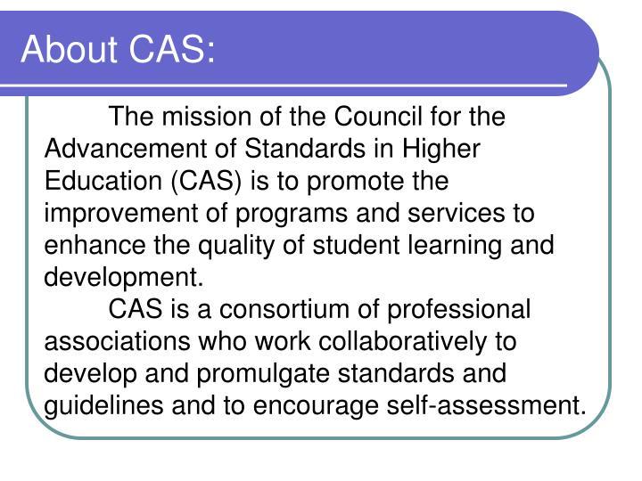 About CAS: