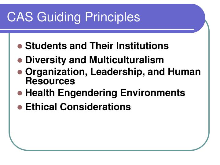 CAS Guiding Principles