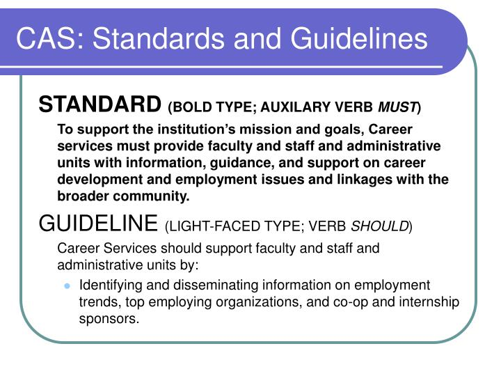 CAS: Standards and Guidelines