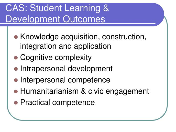 CAS: Student Learning & Development Outcomes
