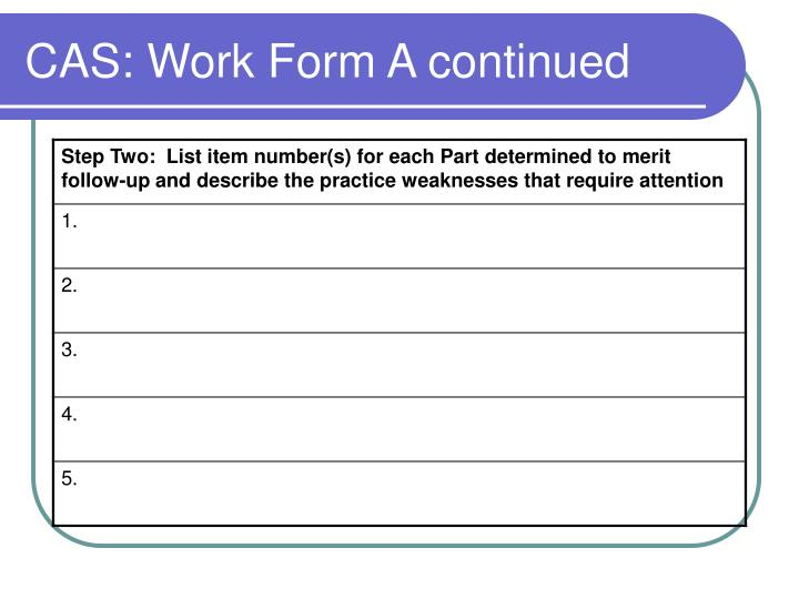 CAS: Work Form A continued