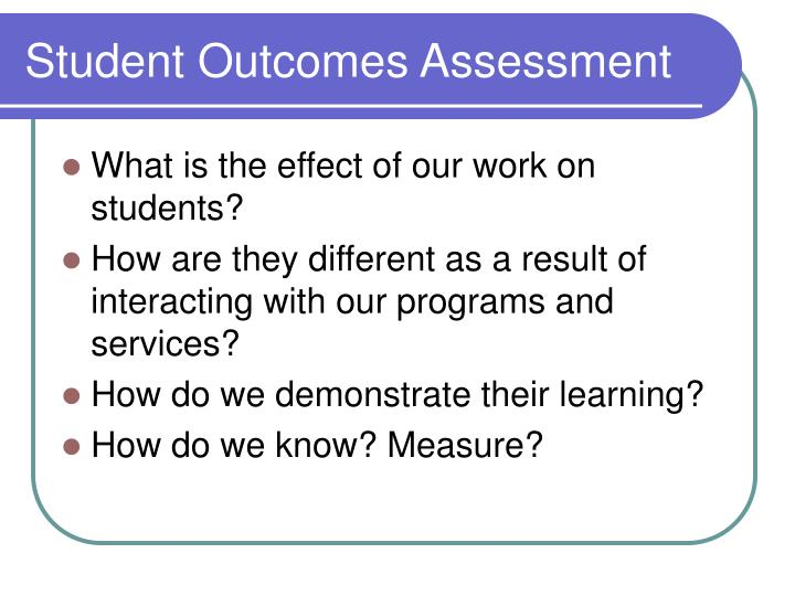 Student Outcomes Assessment