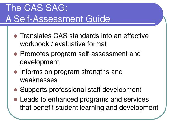 The CAS SAG: