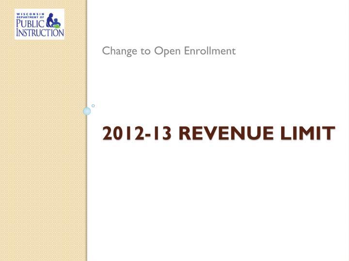 Change to Open Enrollment